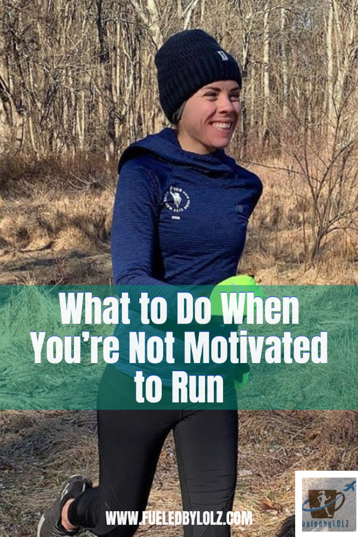 What to do when you're not motivated to run