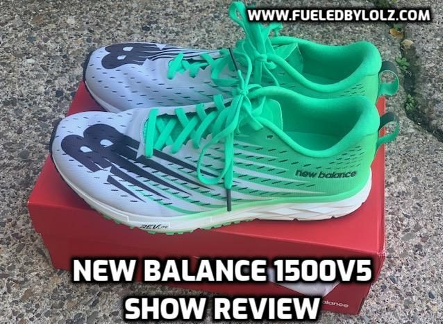 New Balance 1500v5 Shoe Review - FueledByLOLZ