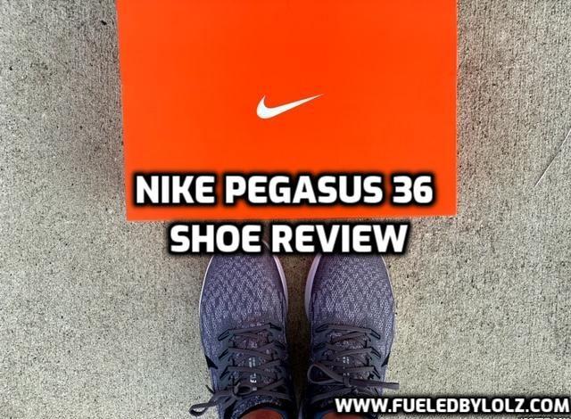Nike Pegasus 36 Shoe Review