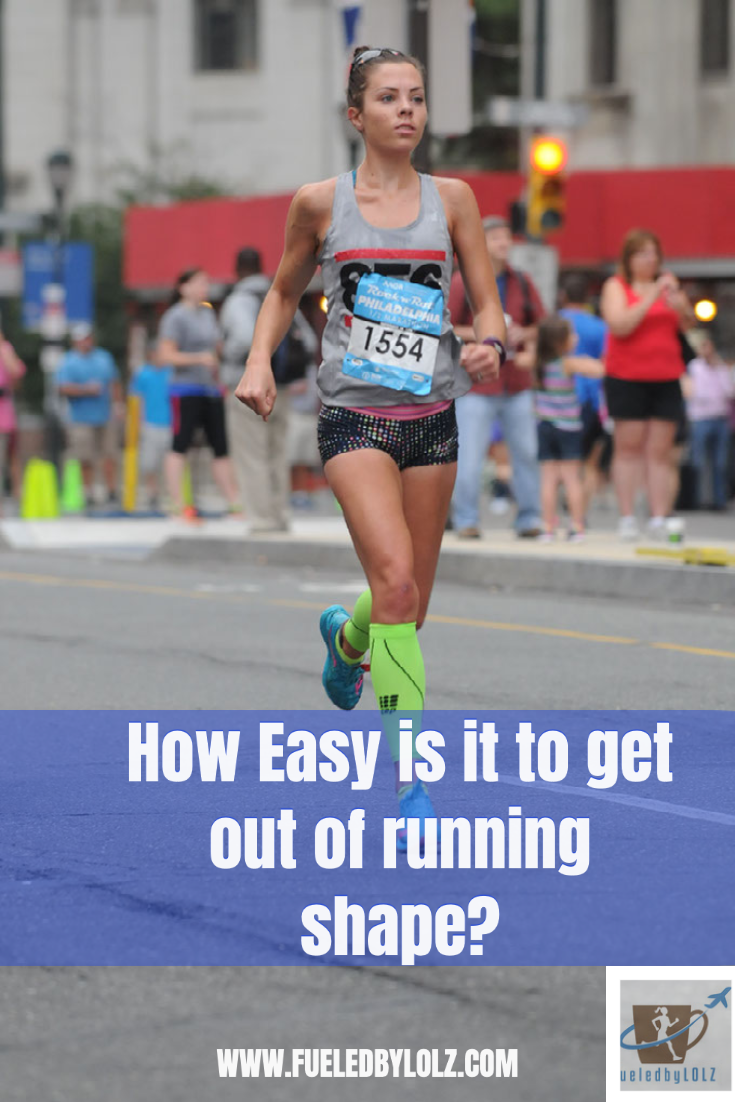 How easy is it to get out of running shape
