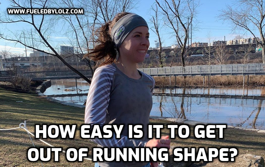 How easy is to get out of running shape