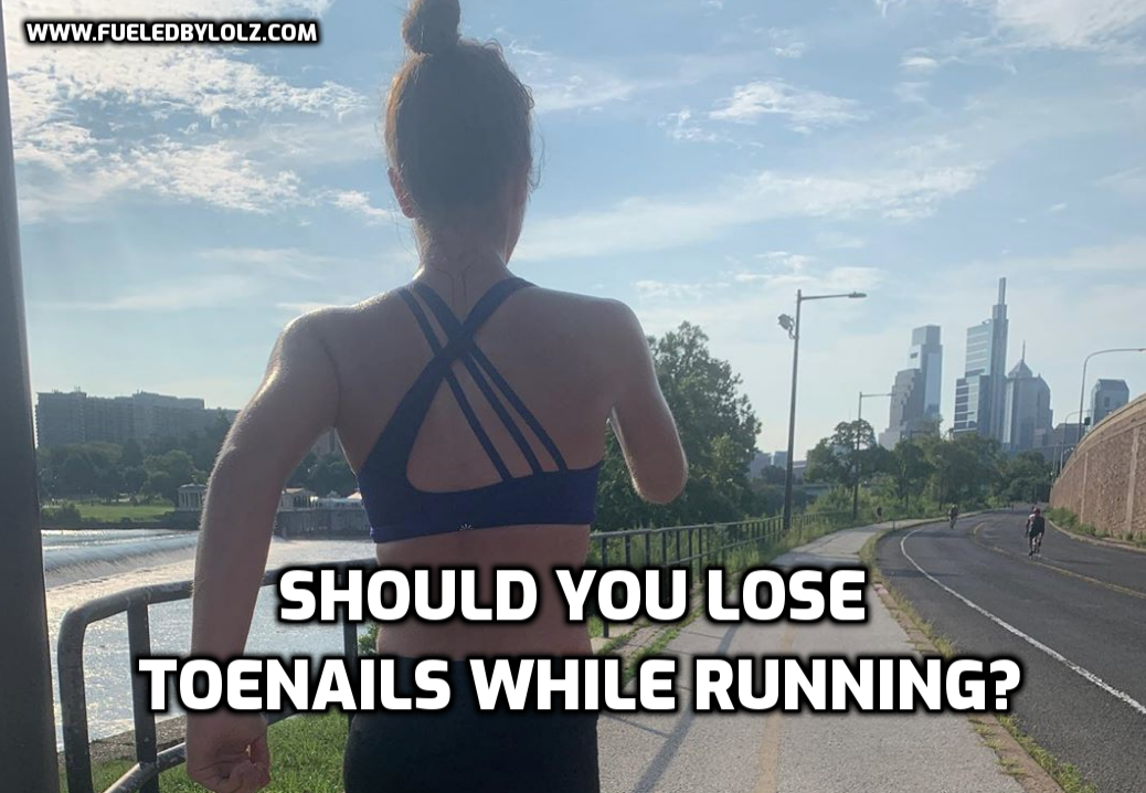 Should You Lose Toenails While Running?
