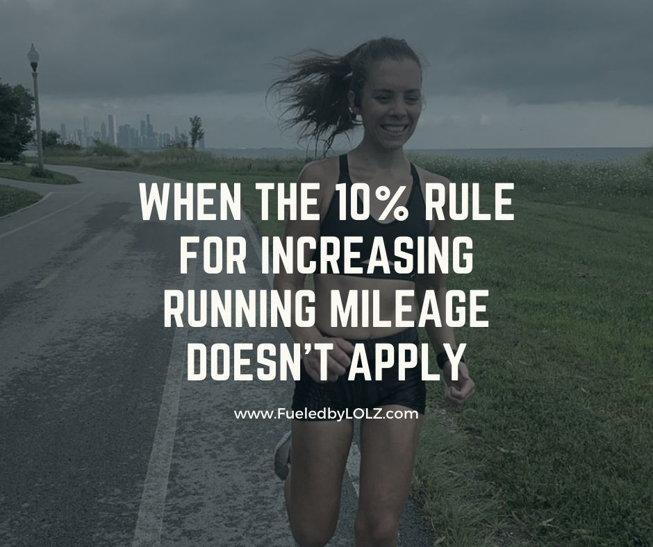 When the 10% Rule for Increasing Running Mileage Doesn't Apply