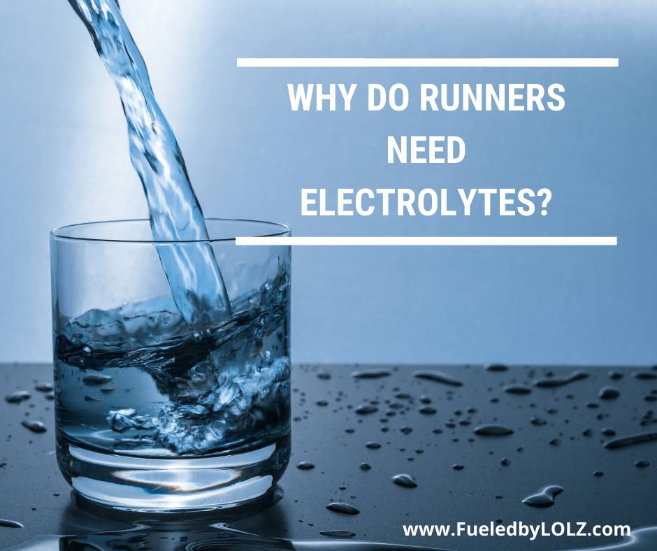 Why Do Runners Need Electrolytes?