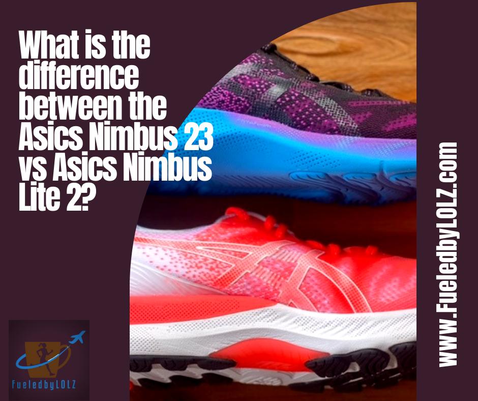 Asics Nimbus 23 vs Asics Nimbus Lite 2