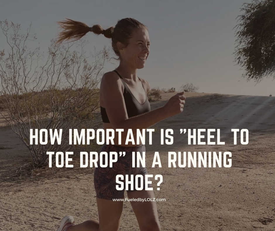 """How Important is """"Heel to Toe Drop"""" in a Running Shoe?"""